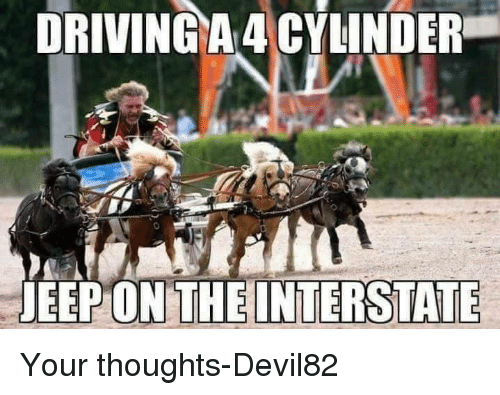 driving-a-4-cylinder-jeep-on-theinterstate-your-thoughts-devil82-10224679.png