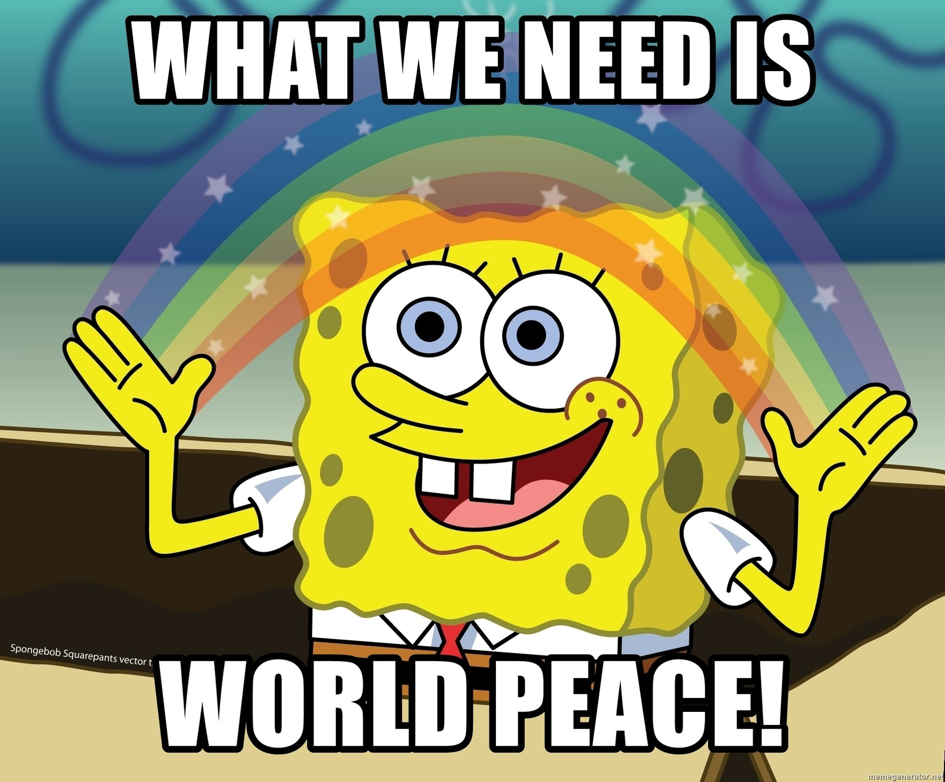 what-we-need-is-world-peace.jpg